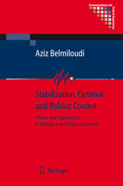 Belmiloudi, Aziz - Stabilization, Optimal and Robust Control, e-kirja