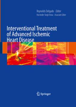 Delgado, Reynolds - Interventional Treatment of Advanced Ischemic Heart Disease, e-bok
