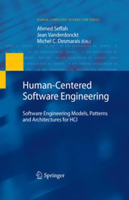 Seffah, Ahmed - Human-Centered Software Engineering, e-bok