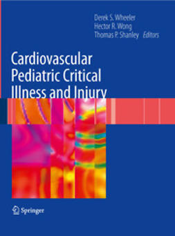 Shanley, Thomas P. - Cardiovascular Pediatric Critical Illness and Injury, ebook