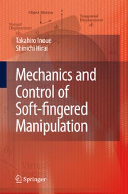 Mechanics and Control of Soft-fingered Manipulation