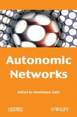 Ga?ti, Dominique - Autonomic Networks, ebook
