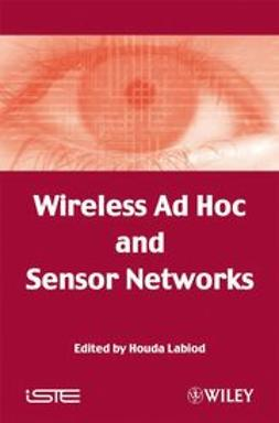 Labiod, Houda - Wireless Ad Hoc and Sensor Networks, ebook