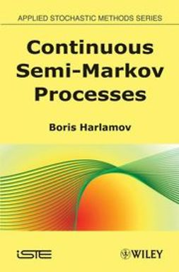 Harlamov, Boris - Continuous Semi-Markov Processes, ebook