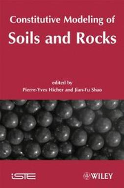 Hicher, Pierre-Yves - Constitutive Modeling of Soils and Rocks, ebook