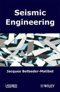 Betbeder-Matibet, Jacques - Seismic Engineering, ebook