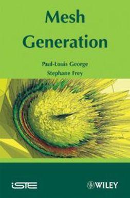 Frey, Pascal - Mesh Generation, ebook