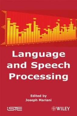 Mariani, Joseph - Language and Speech Processing, ebook