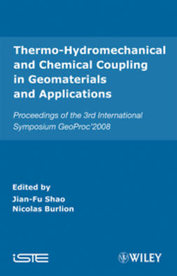 Shao, Jian-Fu - Thermo-Hydromechanical and Chemical Coupling in Geomaterials and Applications: Proceedings of the 3rd International Symposium GeoProc'2008, ebook