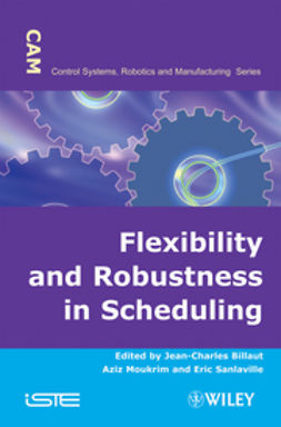 Billaut, Jean-Charles - Flexibility and Robustness in Scheduling, ebook
