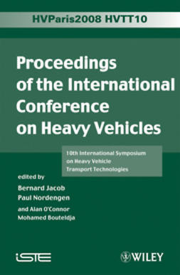 Bouteldja, Mohamed - Proceedings of the International Conference on Heavy Vehicles, HVTT10: 10th International Symposium on Heavy Vehicle Transportation Technologies, ebook