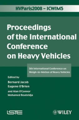Bouteldja, Mohamed - ICWIM 5, Proceedings of the International Conference on Heavy Vehicles: 5th International Conference on Weigh-in-Motion of Heavy Vehicles, ebook