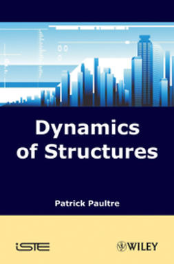 Paultre, Patrick - Dynamics of Structures, ebook