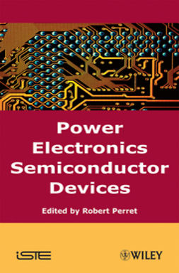 Perret, Robert - Power Electronics Semiconductor Devices, ebook