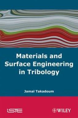 Takadoum, Jamal - Materials and Surface Engineering in Tribology, ebook