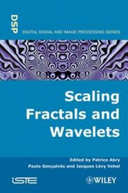 Abry, Patrice - Scaling, Fractals and Wavelets, ebook