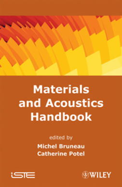 Bruneau, Michel - Materials and Acoustics Handbook, e-kirja