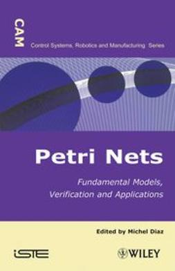Diaz, Michel - Petri Nets: Fundamental Models, Verification and Applications, ebook