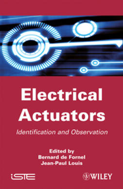 Fornel, Bernard de - Electrical Actuators: Applications and Performance, ebook