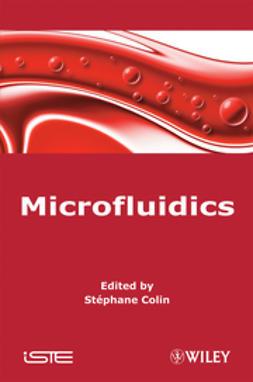 Colin, Stéphane - Microfluidics, ebook