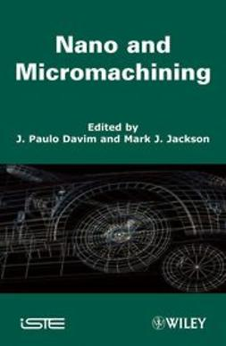 Davim, J. Paulo - Nano and Micromachining, ebook