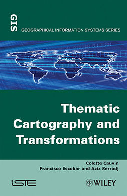 Cauvin, Colette - Thematic Cartography, Thematic Cartography and Transformations, ebook
