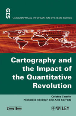 Cauvin, Colette - Thematic Cartography, Cartography and the Impact of the Quantitative Revolution, ebook