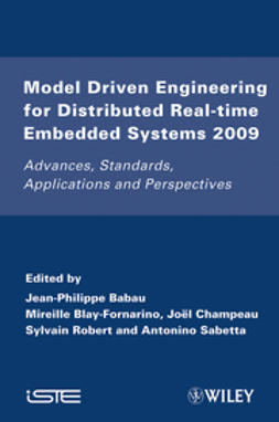 Babau, Jean-Philippe - Model Driven Engineering for Distributed Real-Time Embedded Systems 2009: Advances, Standards, Applications and Perspectives, ebook