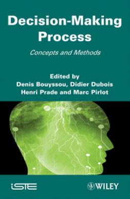 Bouyssou, Denis - Decision Making Process: Concepts and Methods, ebook
