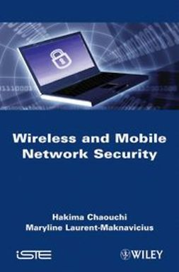 Chaouchi, H. - Wireless and Mobile Networks Security, ebook