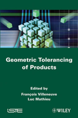 Mathieu, Luc - Geometric Tolerancing of Products, e-kirja