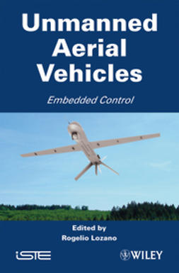 Lozano, Rogelio - Unmanned Aerial Vehicles: Embedded Control, ebook
