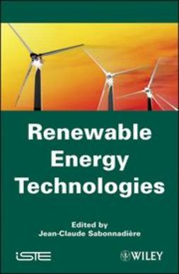 Sabonnadi?re, Jean-Claude - Renewable Energy Technologies, ebook