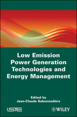 Sabonnadi?re, Jean-Claude - Low Emission Power Generation Technologies and Energy Management, ebook