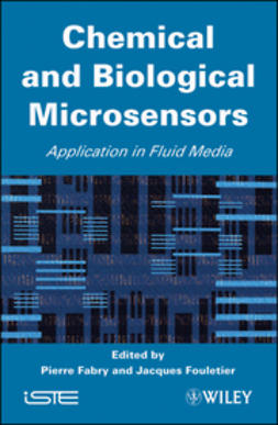 Fabry, Pierre - Chemical and Biological Microsensors: Applications in Fluid Media, e-kirja