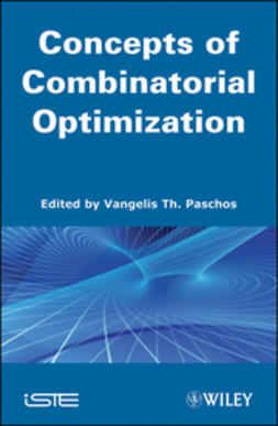 Paschos, Vangelis Th. - Concepts of Combinatorial Optimization, ebook