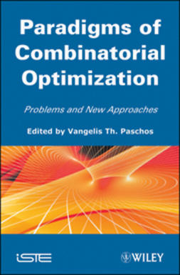 Paschos, Vangelis Th. - Paradigms of Combinatorial Optimization: Problems and New Approaches, Volume 2, ebook