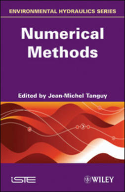 Tanguy, Jean-Michel - Environmental Hydraulics: Numerical Methods, ebook