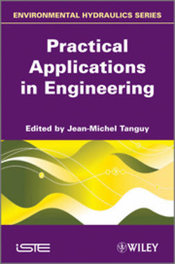 Tanguy, Jean-Michel - Practical Applications in Engineering, ebook