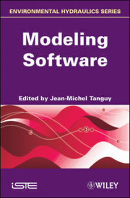 Tanguy, Jean-Michel - Environmental Hydraulics: Modeling Software, ebook