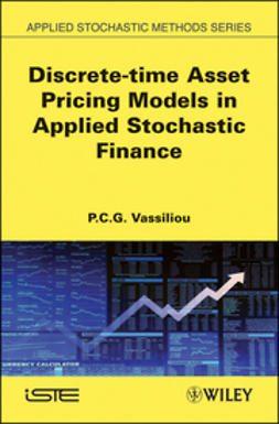 Vassiliou, P-C. G. - Discrete-time Asset Pricing Models in Applied Stochastic Finance, ebook