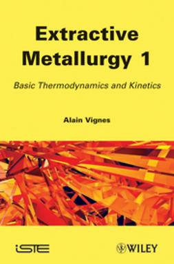 Vignes, Alain - Extractive Metallurgy 1: Basic Thermodynamics and Kinetics, ebook