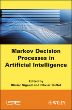 Buffet, Olivier - Markov Decision Processes in Artificial Intelligence, ebook
