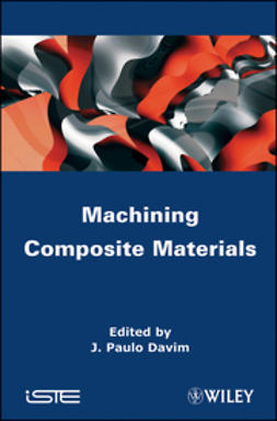 Davim, J. Paolo - Machining Composites Materials, ebook