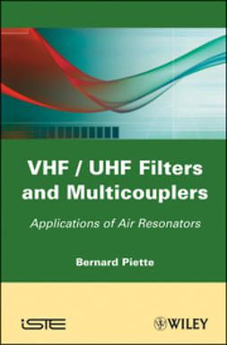 Piette, Bernard - VHF / UHF Filters and Multicouplers: Application of Air Resonators, ebook