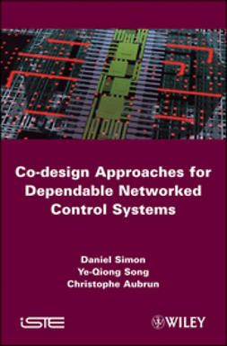 Aubrun, Christophe - Co-design Approaches to Dependable Networked Control Systems, e-kirja