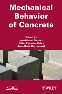 Torrenti, Jean-Michel - Mechanical Behavior of Concrete, ebook