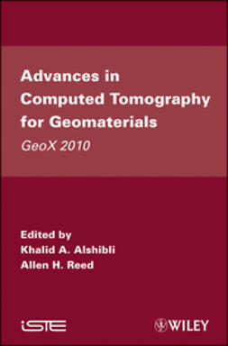 Alshibli, Khalid A. - Advances in Computed Tomography for Geomaterials: GeoX 2010, ebook