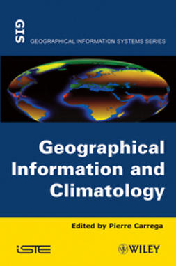 Carrega, Pierre - Geographical Information and Climatology, ebook