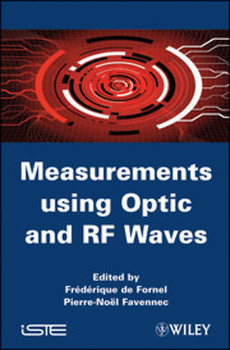 Fornel, Frederique de - Measurements using Optic and RF Waves, ebook